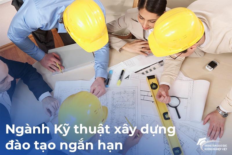 Đào tạo chứng chỉ ngắn hạn ngành Kỹ Thuật Xây Dựng