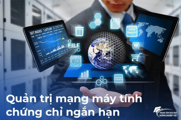 Tuyển sinh đào tạo chứng chỉ ngắn hạn ngành Quản Trị Mạng Máy Tính