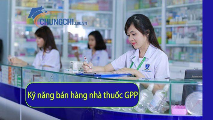 Kỹ năng bán hàng nhà thuốc chuẩn GPP tại thành phố Hồ chí Minh