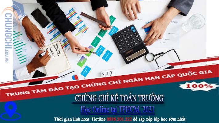 học CHỨNG CHỈ KẾ TOÁN TRƯỞNG Học Online tại TPHCM, 2021